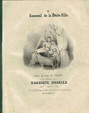 PARTITION - Vers 1840 - LE SOMMEIL DE LA PETITE FILLE -  Musique d'A. CHARLES