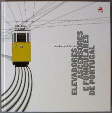 S1785) Elevadores Ascensores E Funiculares de Portugal Special Book 2010 SD Ovp