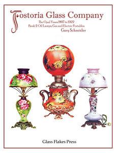 Fostoria Glass Company, Book 2: Opal Oil Lamps 1897 to 1922 - Milk Glass
