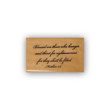 Blessed are those who hunger mounted rubber stamp, Beatitude bible verse CMS #6