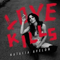 NATALIA AVELON - LOVE KILLS   CD NEU