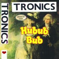 TRONICS - WHAT'S THE HUBUB BUB *  (LP Vinyl) sealed
