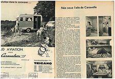 Publicité Advertising 1961 (2 pages) Les Caravanes caravelair Trigano