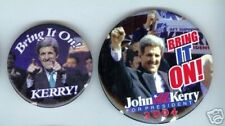 2 John KERRY 2004 Pin BRING it ON ! Campaign pinback button