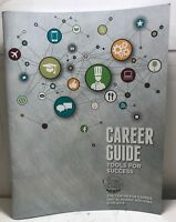 The Culinary Institute of America Career Guide Tools For Success 2018-2019 - NEW