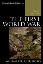 Exploring World History: The First World War : A Concise Global History by...