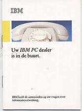 """ITHistory (198X) Brochure: Uw IBM PC Dealer Is In De Buurt"""" (Netherlands)"""