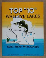 Top 10 Walleye Lakes Southern Wisconsin 1981 Fishing Hot Spots book