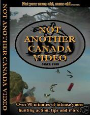 """Not Another Canada Video"" DVD - Goose Decoy Video DSD"
