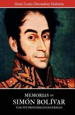 Memorias de Simon Bolivar y de sus principales generales (Spanish-ExLibrary