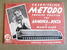 Celerissimo metodo teorico pratico ARMONICA a BOCCA Lire 2 - 1°ed. 1941  [AF25]