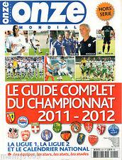 ONZE MONDIAL=LE GUIDE COMPLET DU CHAMPIONNAT 2011-12=FRANCIA=LIGUE 1-LIGUE 2