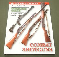 """""""COMPLETE GUIDE TO US MILITARY COMBAT SHOTGUNS"""" WW1 WW2 VIETNAM REFERENCE BOOK"""
