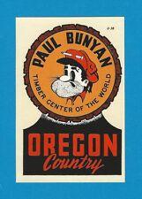 "VINTAGE ORIGINAL 1955 ""OREGON COUNTRY"" PAUL BUNYAN TRAVEL WATER DECAL ART NICE"
