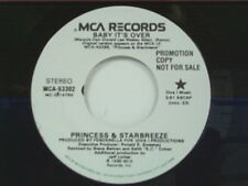 "PRINCESS & STARBREEZE ""BABY IT'S OVER / SAME"" 45 MINT PROMO"