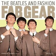 Fab Gear: The Beatles and Fashion by Hewitt, Paolo