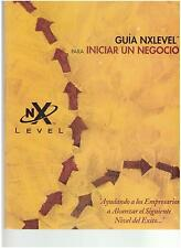Guia Nxlevel Para Iniar Un Negocio by David P Wold