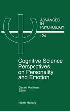Advances in Psychology: Cognitive Science Perspectives on Personality and...