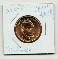 2010 D James Buchanon Uncirculated President Satin Finish Presidential Dollar $