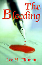 NEW The Bleeding by Lee Tillman
