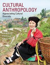 Cultural Anthropology by Conrad Kottak