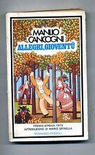 Manlio Cancogni # ALLEGRI, GIOVENTÙ # Rizzoli 1980 # 1A ED.