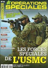 OPERATIONS SPECIALES N° 14 / LES FORCES SPECIALES DE L'USMC - EPOPEE DU FAMAS