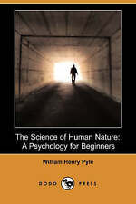 USED (LN) The Science of Human Nature: A Psychology for Beginners: A Psychology