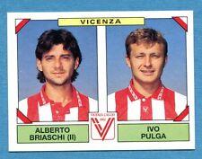 CALCIATORI PANINI 1993-94 Figurina-Sticker n. 561 -BRIASCHI#PULGA-VICENZA-New