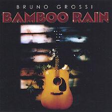 Bamboo Rain * by Bruno Grossi (CD, Nov-2004, Bruno Grossi)