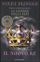 Il nuovo re. La guerra degli elfi, HERBIE BRENNAN, OSCAR MONDADORI LIBRI FANTASY