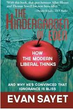 Kindergarden Of Eden: How The Modern Liberal Thinks (volume 1): By Evan Sayet