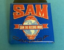 SAM THE RECORD MAN CANADA VINTAGE PINBACK BUTTON