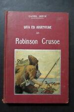 VITA ED AVVENTURE DI ROBINSON CRUSOE  Daniel Defoe 1910  Donath 18 illustrazioni