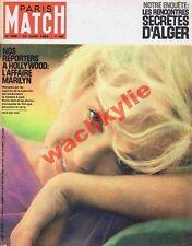 Paris Match n°689 du 23/06/1962 Marilyn Monroe Alger