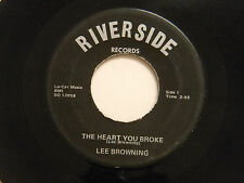 Lee Browning 45 HEART YOU BROKE / TWO HANDS ~ Riverside VG+ country