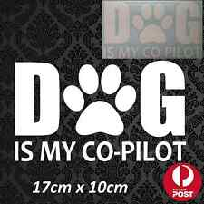 Dog Is My Co-Pilot Decal Sticker White Vinyl Car Vehicle Dog On Board Puppy