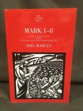 Anchor Yale Bible Commentary Mark 1-8 Marcus AYB Gospel Theology Epistle System