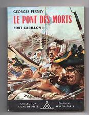 Le Pont des Morts. Signe de Piste n°16.. Alsatia 1958.  jaquette. JOUBERT