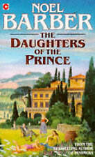 The Daughters of the Prince (Coronet Books), Barber, Noel, Used; Good Book