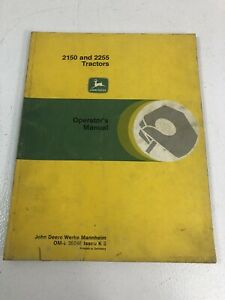 JOHN DEERE JD 2150 & 2255 TRACTORS OML39646 OPERATORS MANUAL