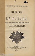 MEMOIRES CANADA ETUDES L'INSTRUCTION PUBLIQUE CANADIENS-FRANCAIS MYRAND 1857
