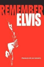 Remember Elvis by Joe Esposito (2006, Paperback) NEW 1st ed.