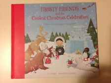 2018 HALLMARK FROSTY FRIENDS and the COOLEST CHRISTMAS CELEBRATION Book 3rd RARE