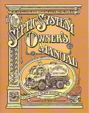 The Septic System Owner's Manual by Julie Jones, Lloyd Kahn and Blair Allen...