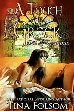 Folsom, Tina : A Touch of Greek: Out of Olympus: Volume FREE Shipping, Save £s