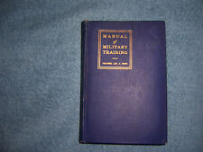 MANUAL OF MILITARY TRAINING (2nd ed - 1917)/SC/Military/WWII/United States