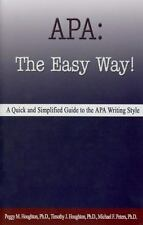 APA: The Easy Way! by Michael Peters, Timothy Houghton and Peggy M. Hough