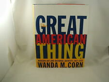 The Great American Thing Modern Art & National Identity 1915-1935 Wanda Corn