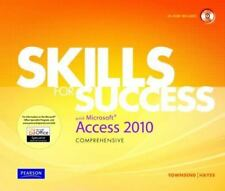 Skills for Success with Microsoft Access 2010, Comprehensive